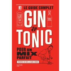 Le Guide Complet du Gin Tonic - Hachette