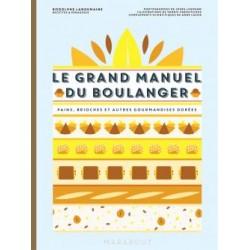 Le Grand Manuel du Boulanger - Marabout