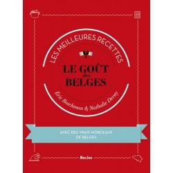 Le Goût des Belges - Les Meilleures Recettes - Racine