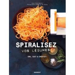 Spiralisez vos légumes  - Marabout