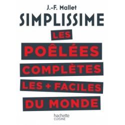 Simplissime Les Poêlées Complètes Les Plus Faciles du Monde  - Hachette