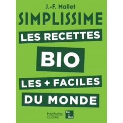 Simplissime Les Recettes Bio les Plus Faciles du Monde  - Hachette