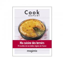 Ma Cuisine des Terroirs - Recettes au Cook Expert - Magimix