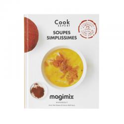 Soupes Simplissimes - Recettes au Cook Expert  - Magimix