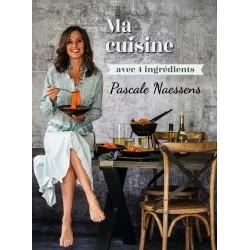 Pascale Naessens - Ma Cuisine avec 4 Ingrédients  - Racine