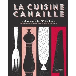 La Cuisine Canaille  - Hachette