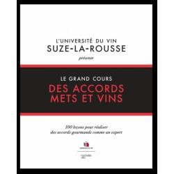 Le Grand Cours des Accords Mets et Vins  - Hachette