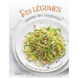 Des Légumes comme des Spaghetti !  - Larousse