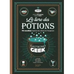 Le Livre des Potions de Gastronogeek - Hachette