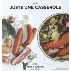 Juste une Casserole  - Marabout