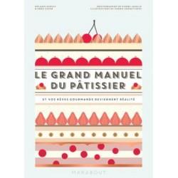 Le Grand Manuel du Patissier  - Marabout