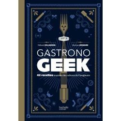 Gastronogeek - Hachette