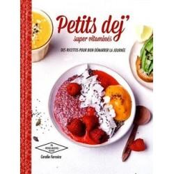 Petits déj' super vitaminés - Hachette