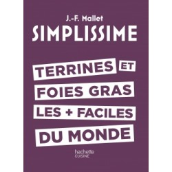 Simplissime Terrines et foie gras - Hachette
